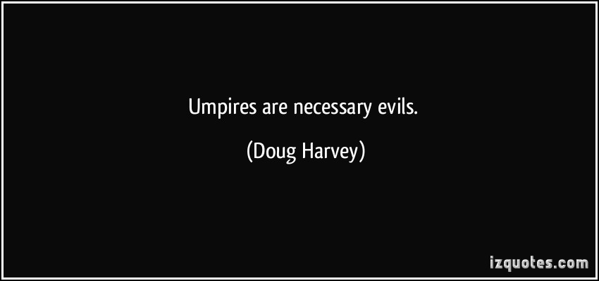 Doug Harvey's quote #3