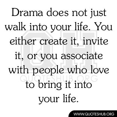 Drama quote #7