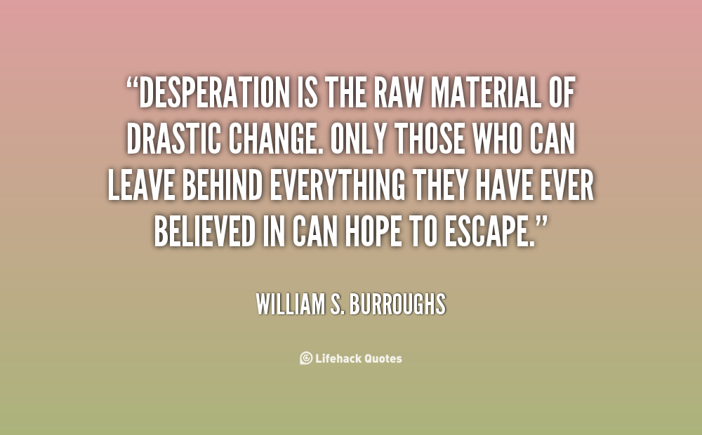 Drastic quote