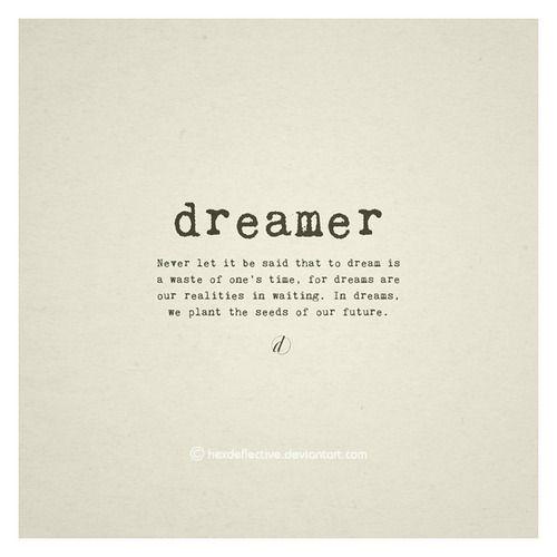 Dreamer quote #1