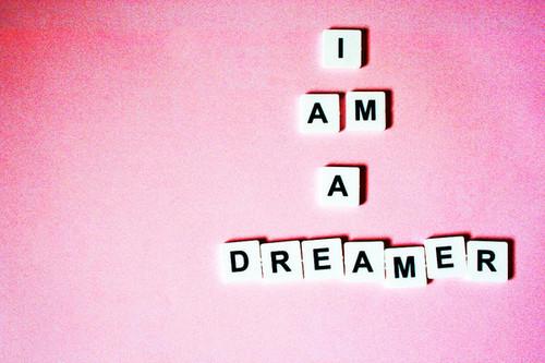 Dreamer quote #3