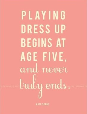 Dress-Up quote #2