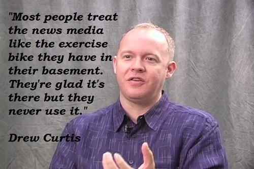 Drew Curtis's quote #2