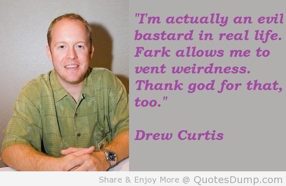 Drew Curtis's quote #3