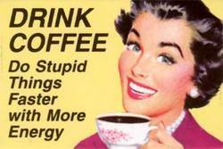 Drink Coffee quote #1