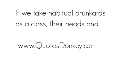 Drunkards quote #1