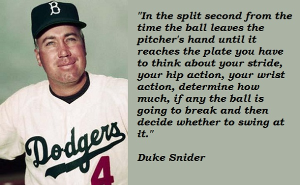 Duke Snider's quote #1