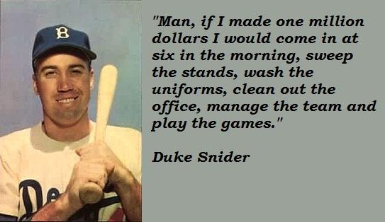 Duke Snider's quote #2