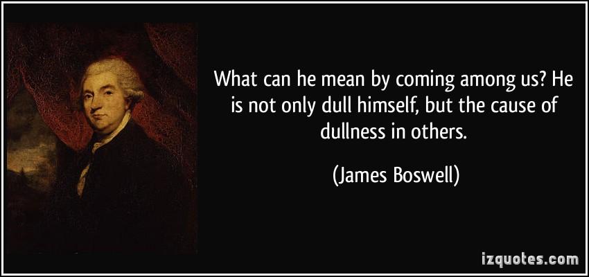 Dullness quote #1