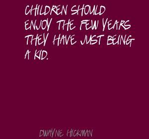 Dwayne Hickman's quote #5