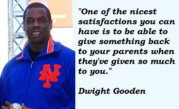 Dwight Gooden's quote #1