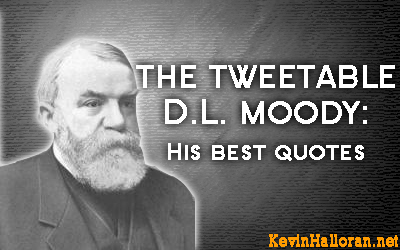 Dwight L. Moody's quote #2