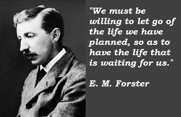 E. M. Forster's quote #3
