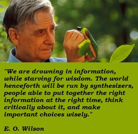 E. O. Wilson's quote #1