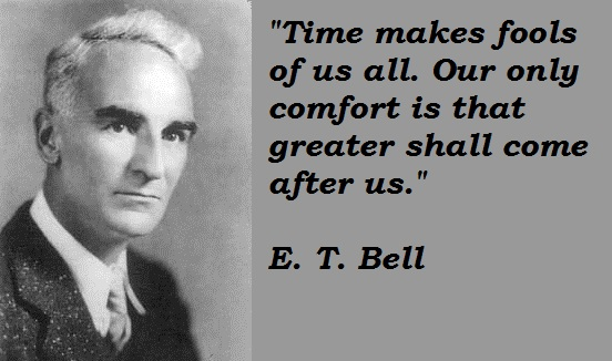 E. T. Bell's quote #1