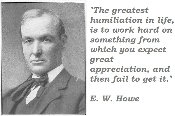 E. W. Howe's quote #2