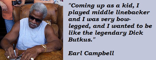 Earl Campbell's quote #3