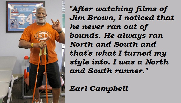 Earl Campbell's quote #2