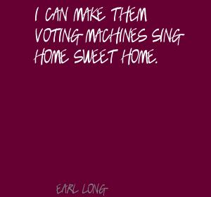 Earl Long's quote #1
