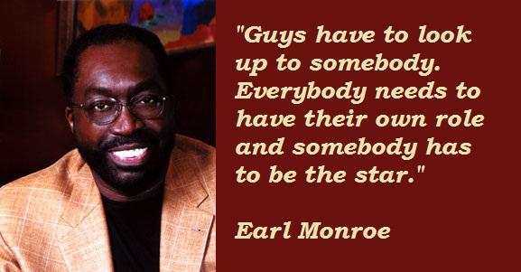 Earl Monroe's quote #3