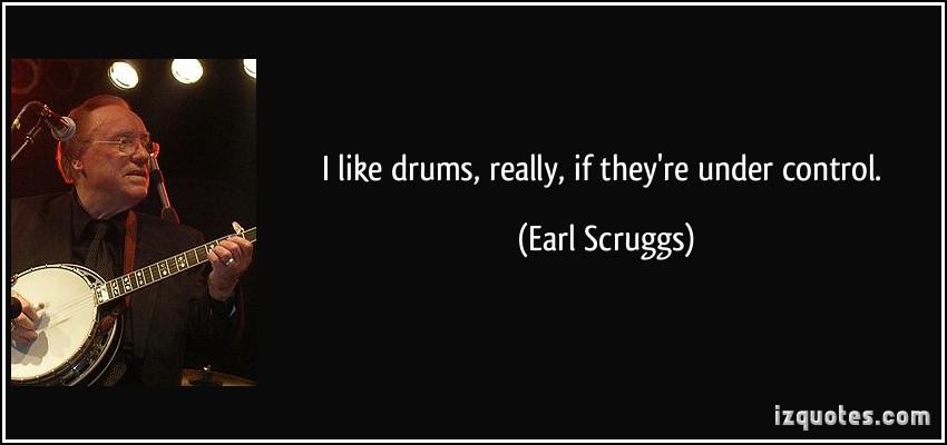 Earl Scruggs's quote #3
