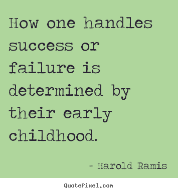 Early Life quote #2