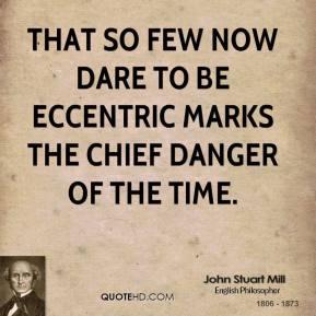 Eccentric quote #2