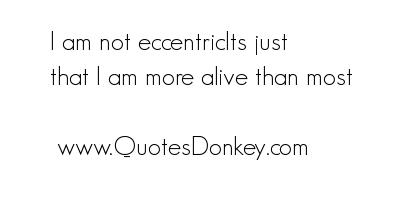 Eccentric quote #7