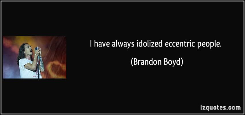 Eccentric quote #8
