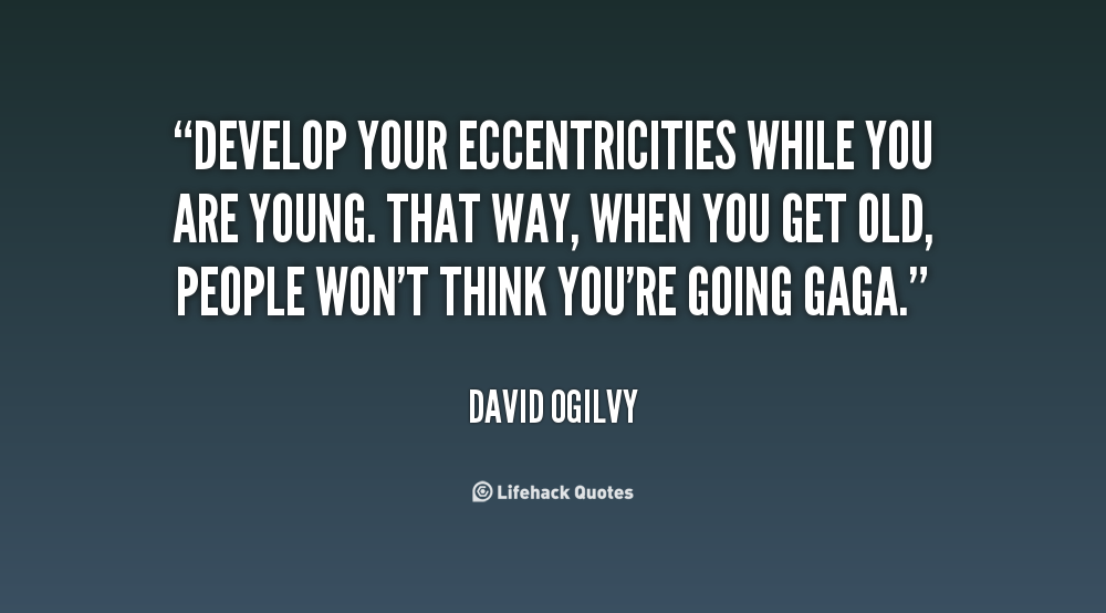 Eccentricities quote #2