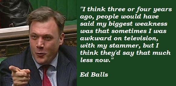 Ed Balls's quote #2