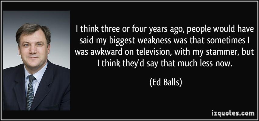 Ed Balls's quote #4