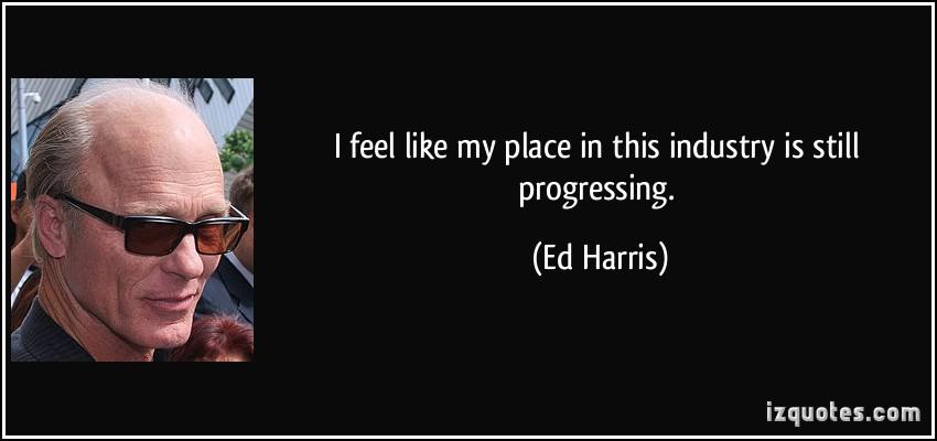 Ed Harris's quote #4