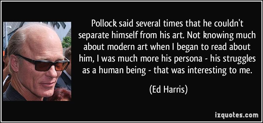 Ed Harris's quote #7