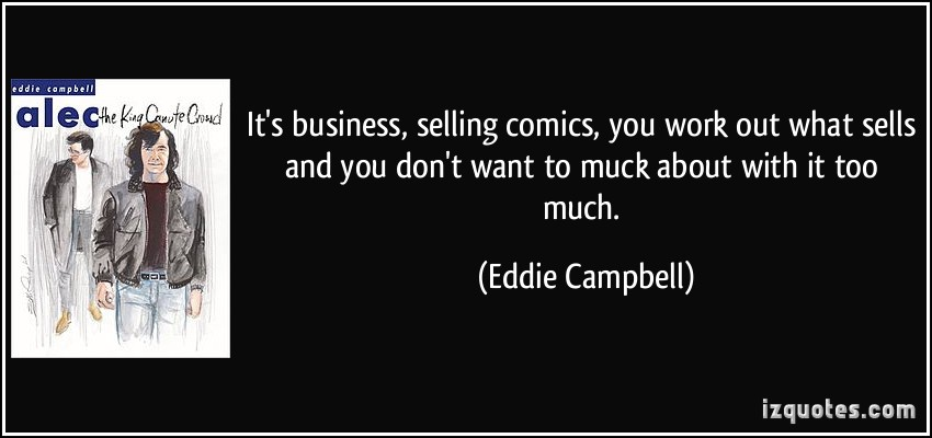 Eddie Campbell's quote