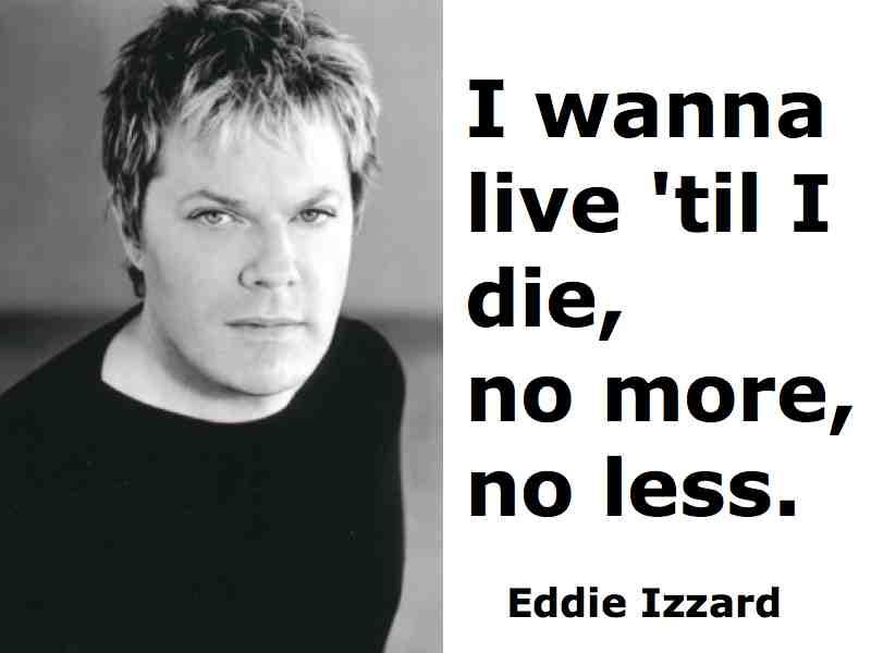 Eddie Izzard's quote #5