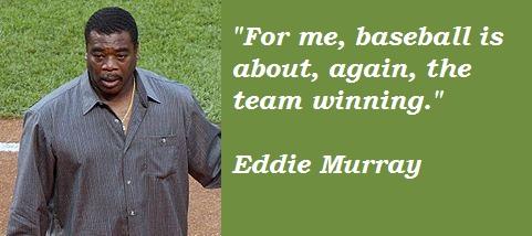 Eddie Murray's quote #1