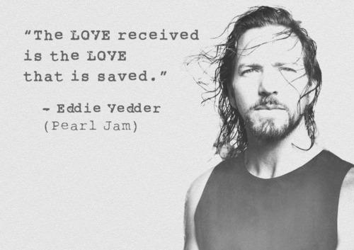 Eddie Vedder's quote #5