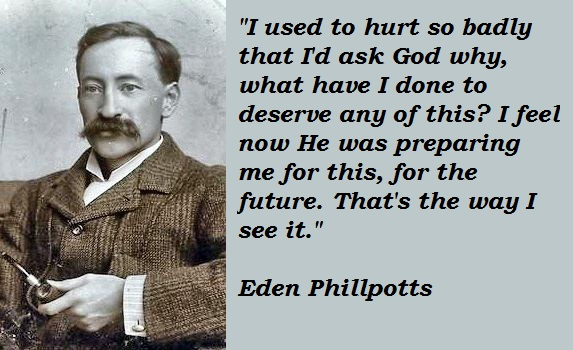 Eden Phillpotts's quote #1