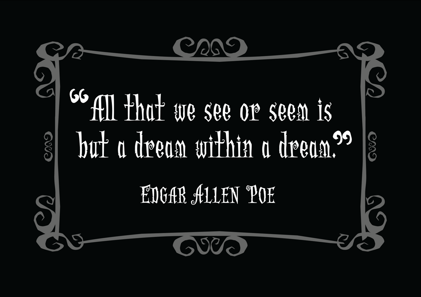 Edgar Allan Poe's quote #5