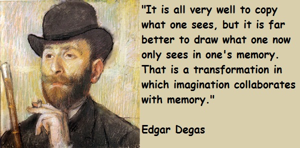 Edgar Degas's quote #2