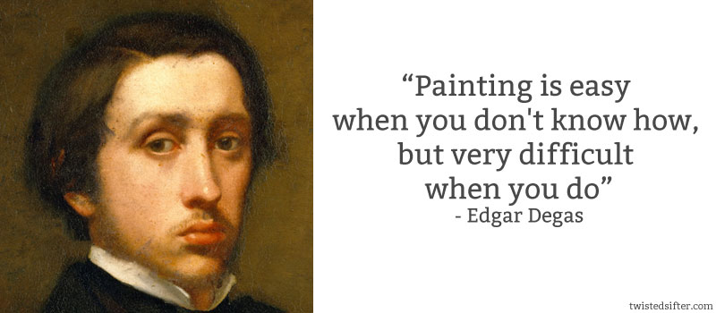 Edgar Degas's quote #4