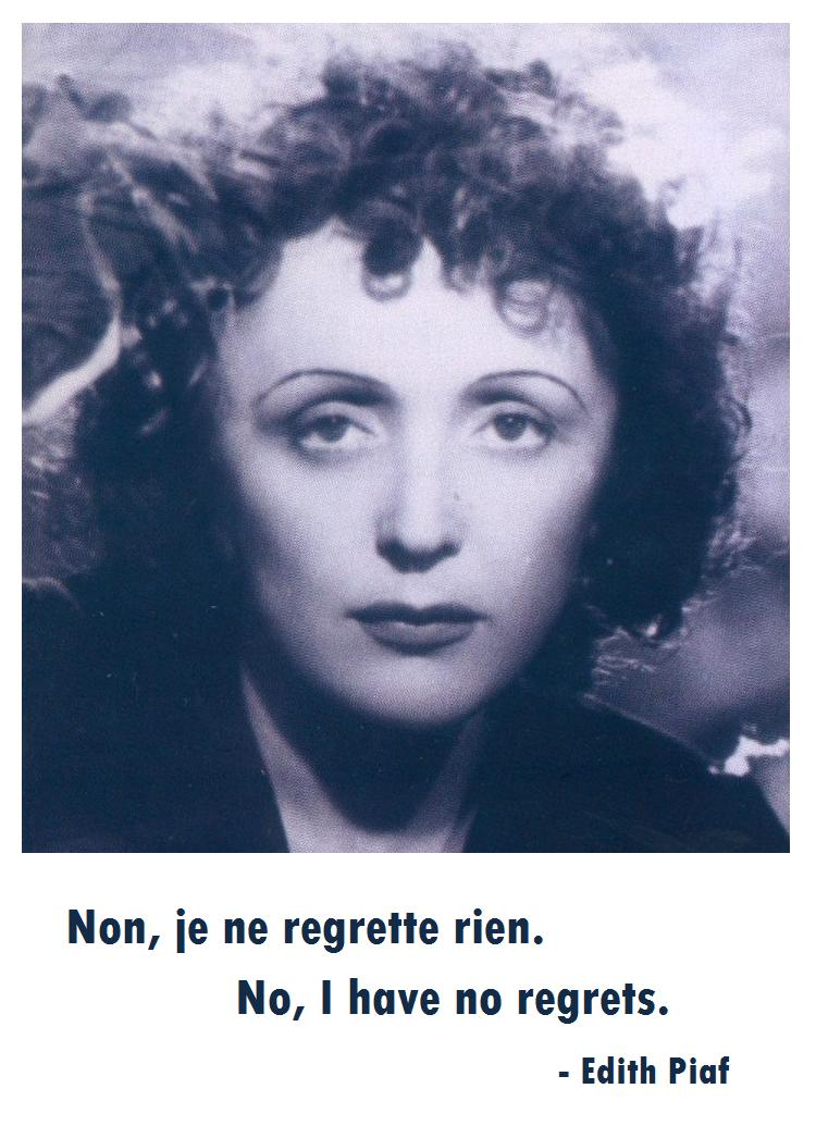Edith Piaf's Quotes, Famous And Not Much
