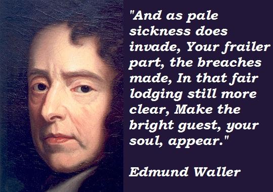 Edmund Waller's quote #1