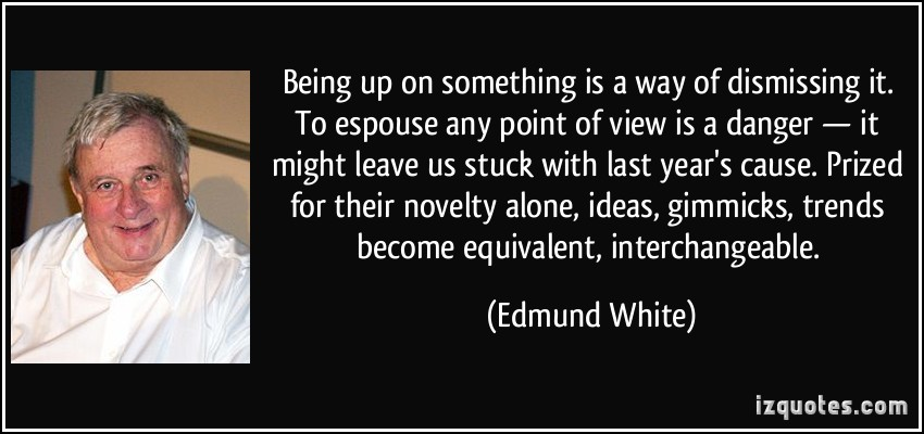 Edmund White's quote #3