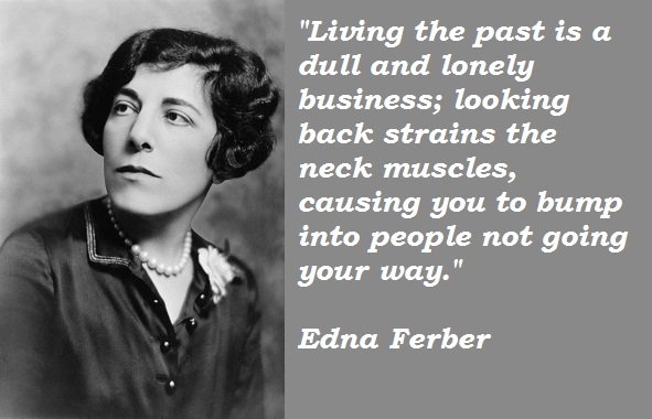 Edna Ferber's quote #4