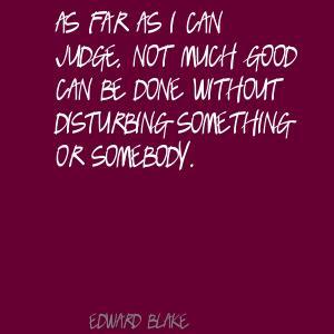 Edward Blake's quote #2