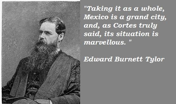 Edward Burnett Tylor's quote #2