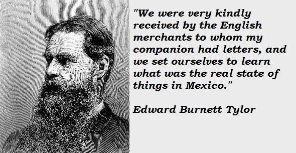 Edward Burnett Tylor's quote #3