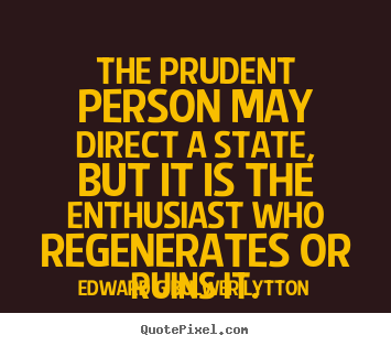 Edward G. Bulwer-Lytton's quote #6